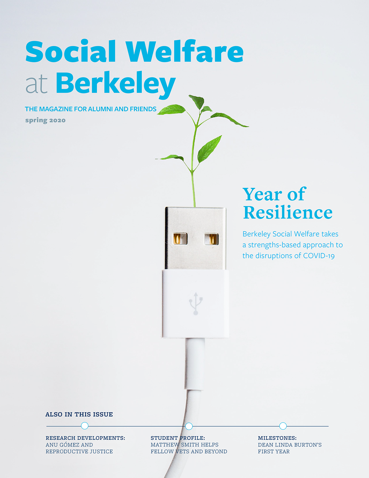 "cover of 2020 Berkeley Social Welfare magazine with image of plant sprouting from a USB cable and text ""Year of Resilience"""